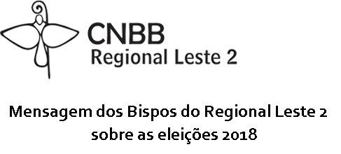 Mensagem dos Bispos do Regional Leste II sobre as eleições 2018