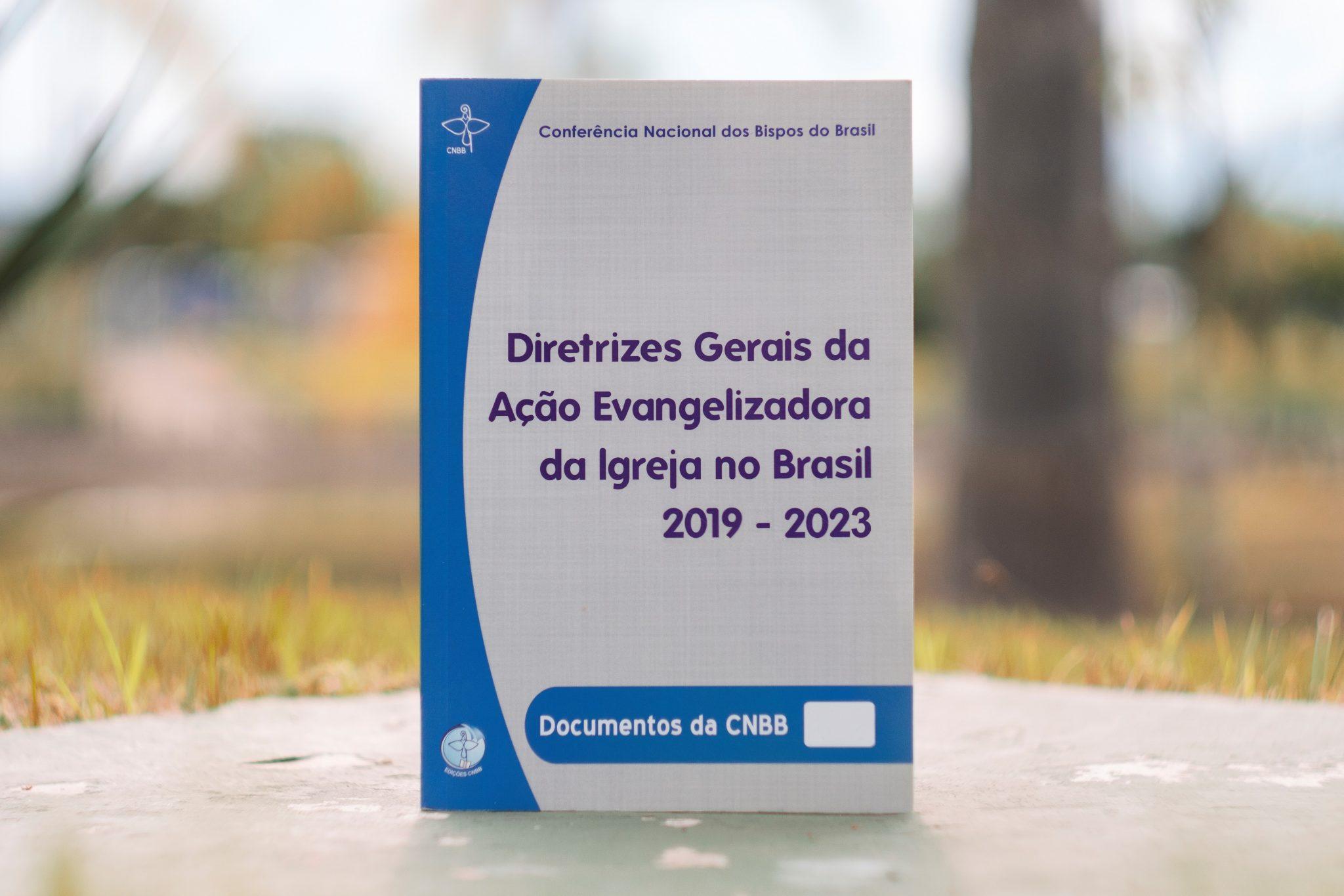 Publicadas as Diretrizes Gerais da Ação Evangelizadora da Igreja no Brasil 2019-2023