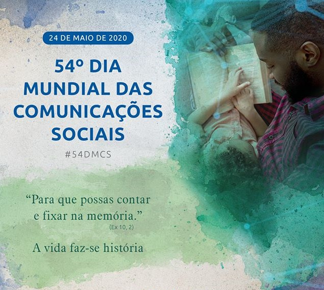 Mensagem do Papa Francisco, para 54º Dia Mundial das Comunicações ...