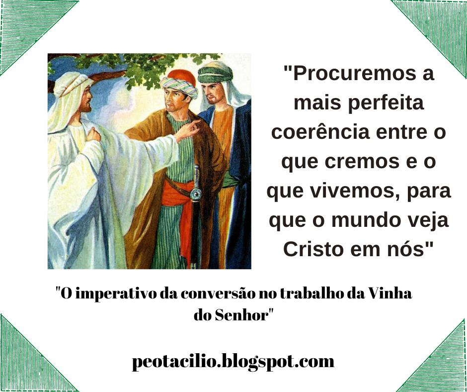 O imperativo da conversão no trabalho da Vinha do Senhor- Homilia para o XXVI Domingo do Tempo Comum do Ano A